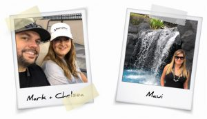 Preparation and Perseverance - Mark and Chelsea, Maui